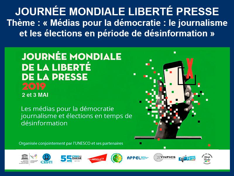 JOURNÉE MONDIALE DE LA LIBERTÉ DE LA PRESSE : 2 et 3-05-2019
