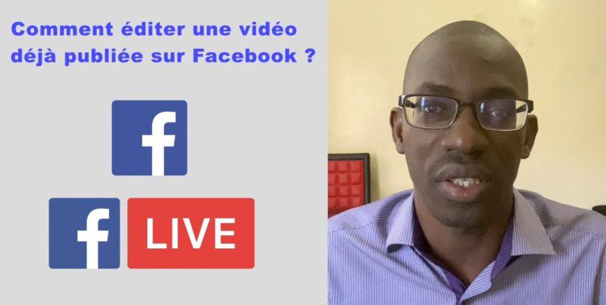 Comment éditer une vidéo déjà publiée sur Facebook ?