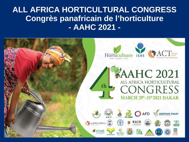 CONGRÈS PANAFRICAIN DE L'HORTICULTURE (AAHC2021) : 29, 30 ET 31 MARS 2021